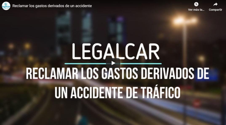 reclamar gastos derivados de un accidente de trafico